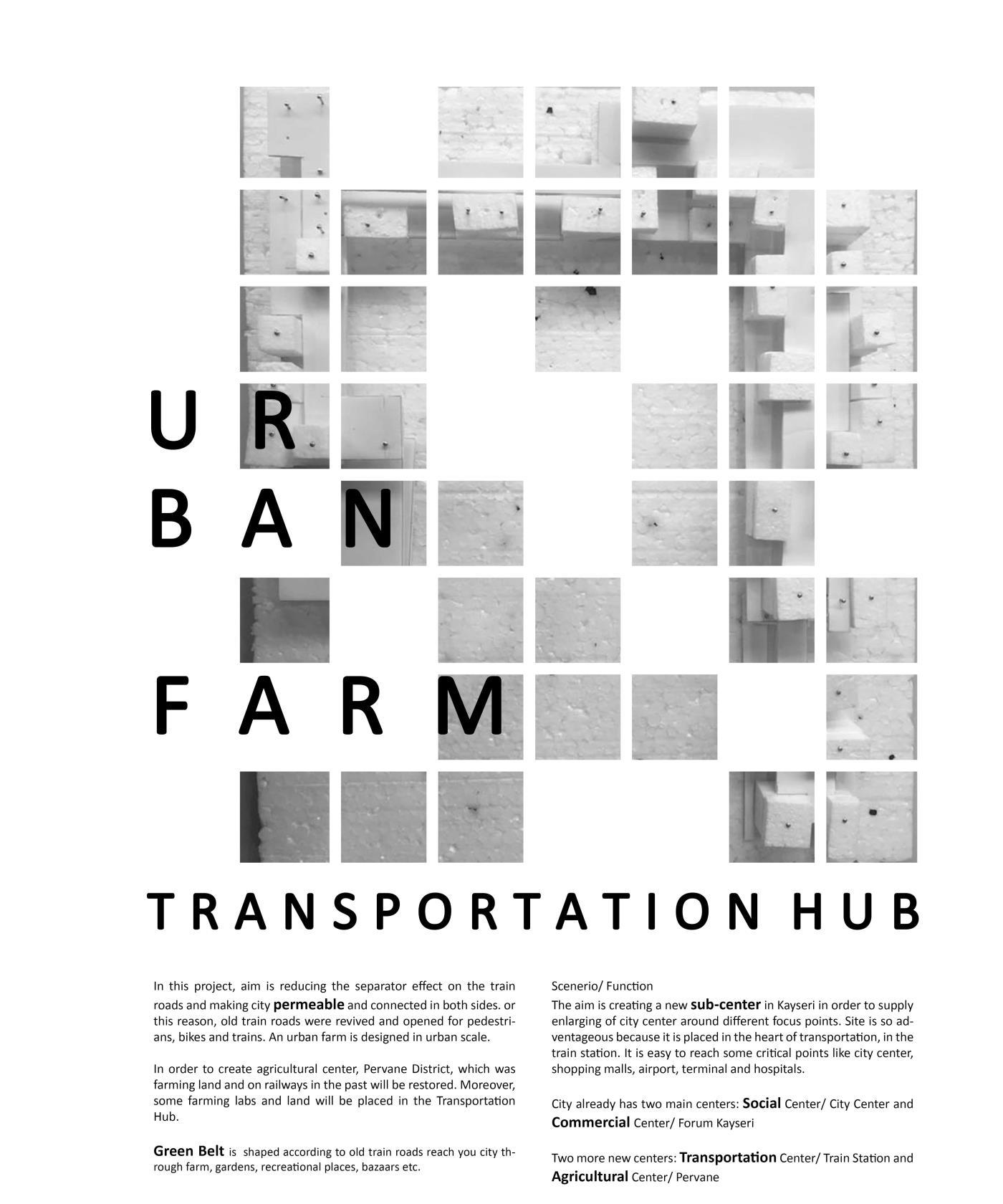 Urban Farm: Transportation Hub